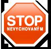 Stop nevychovaným